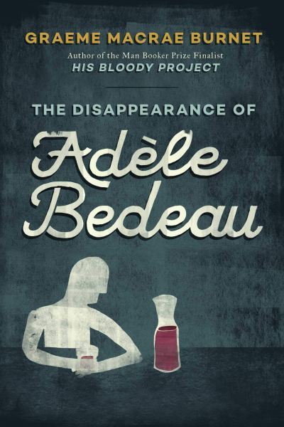 The Disappearance of Adele Bedeau Cover