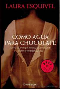 Como Agua Para Chocolate Book Cover