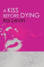 A Kiss Before Dying Book Cover