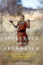 Affluence Without Abundance Suzman